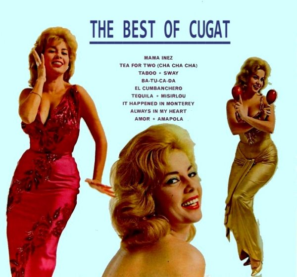 The Best of Xavier Cugat