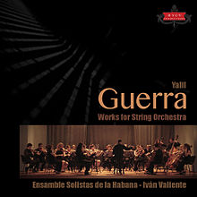 Yalil Guerra: Works for String Orchestra