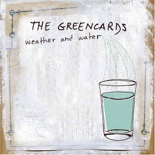 The Greencards, album weather and water